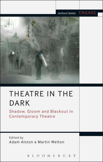 Theatre in the Dark (Creative Associate, Adam Alston) — curious directive