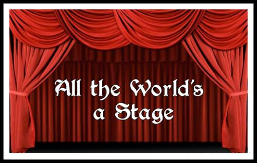 all-the-worlds-a-stage.png