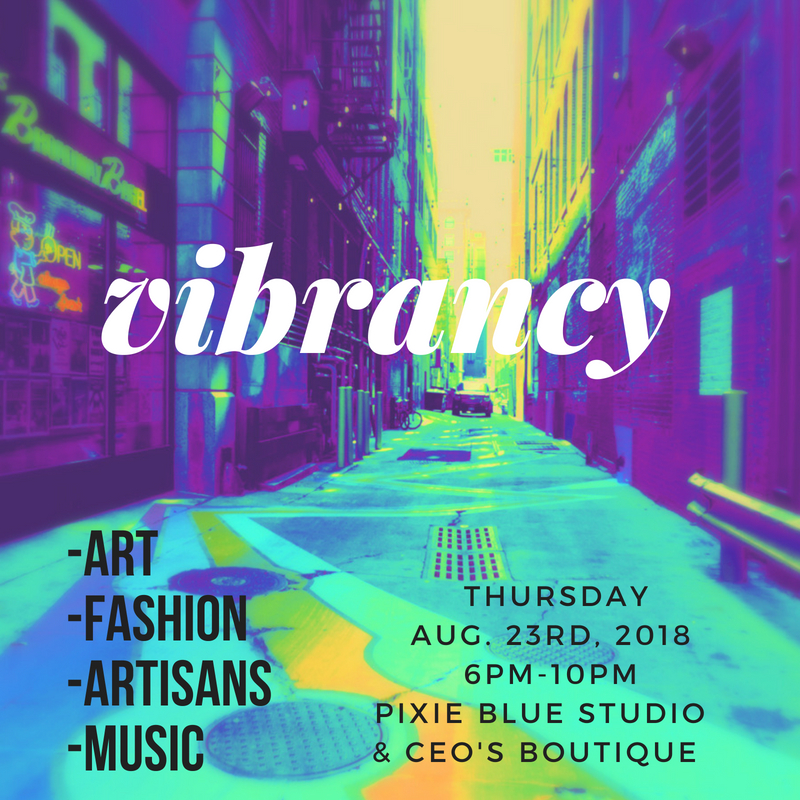 Pixie Blue Studio and  CEO's Boutique  are co-hosting - Vibrancy - pop-up event created around ART - FASHION - MUSIC and everything related to the lifestyle of Vibrant Living. Join us at both locations for a casual fashion show with live models, art exhibit, artisan items, live & playlist music, eating healthy, wellness and more. Light refreshments served.  Pixie Blue Studio is located at 175 Lakeshore Rd. East, Port Credit - (905) 990-7494 CEO's Boutique is located at 153 Lakeshore Rd. East, Port Credit - (905) 990-2367