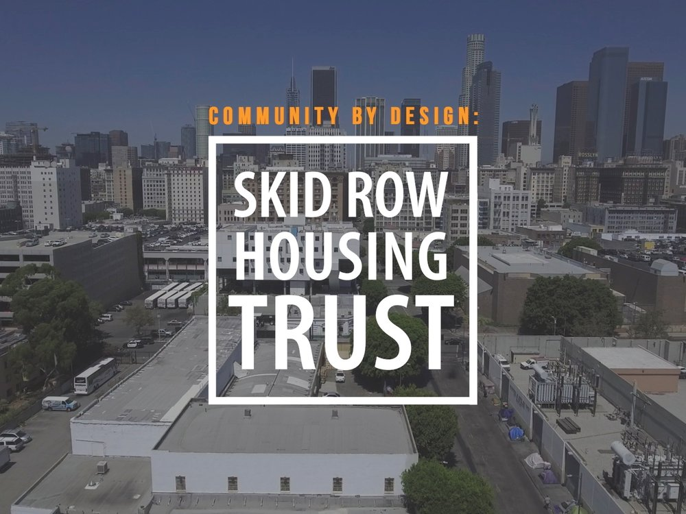 Community by Design: Skid Row Housing Trust  Director / Editor  The Skid Row Housing Trust is a non-profit organization in downtown LA whose mission is to provide permanent supportive housing for the homeless. By utilizing modern architecture, natural lighting, and open spaces, the trust provides rehabilitation services for it's residents and fosters a sense of community both within its walls and for the greater downtown area.  Grand Prize Winner - AIA I Look Up Film Challenge 2017