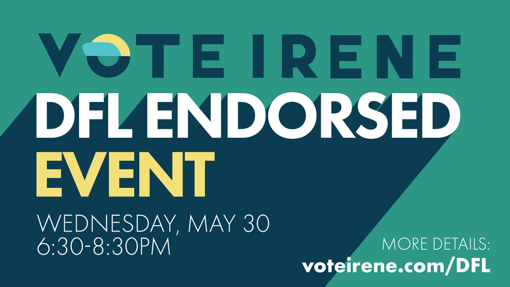 Hyped about Irene's Campaign? Excited to make change on the County level? Join us for the Vote Irene Hype Event!