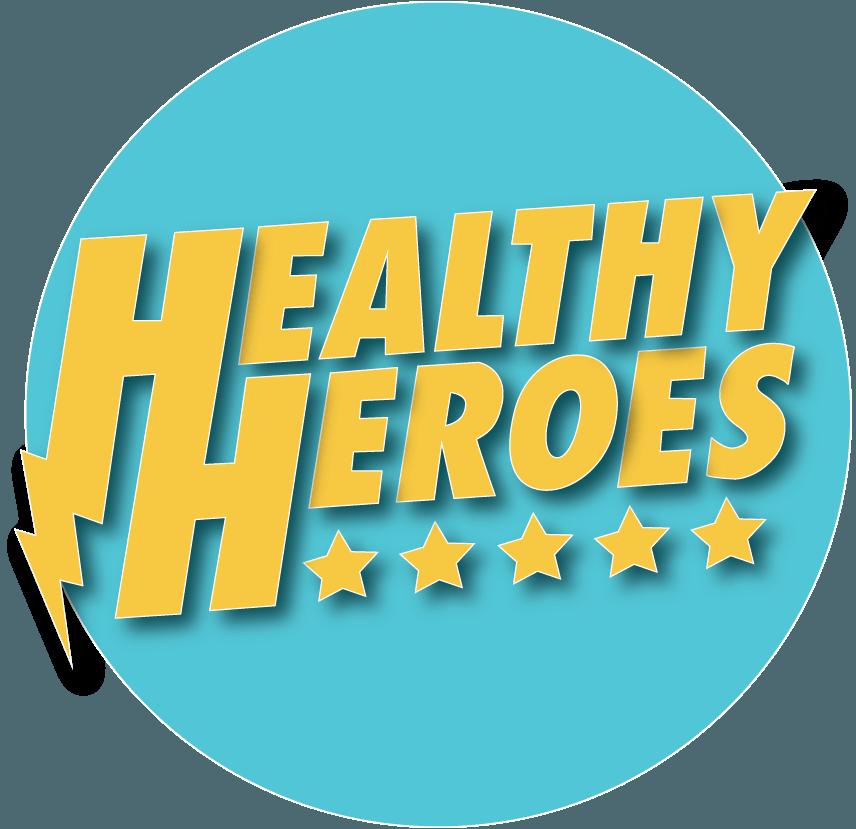 Eat Healthy Foods — Healthy Heroes