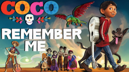 """Original Song: """"Remember Me"""" from """"Coco,"""" Kristen Anderson-Lopez, Robert Lopez"""