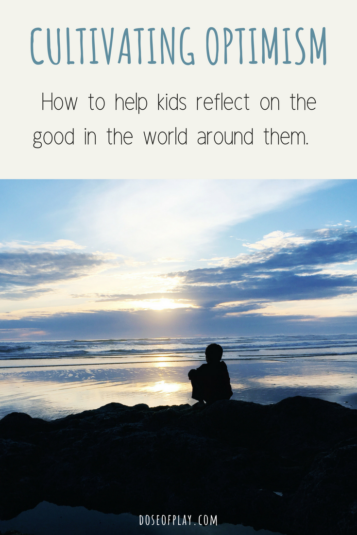 How to teach kids optimism #doseofplay #howtoeachkidsoptimism #teachingkidsoptimism #optimism #findthegoodineachday #childlifemom #parenting #backtoschool #bedtimeroutine #teachingkidsreflection #cultivatingoptimism