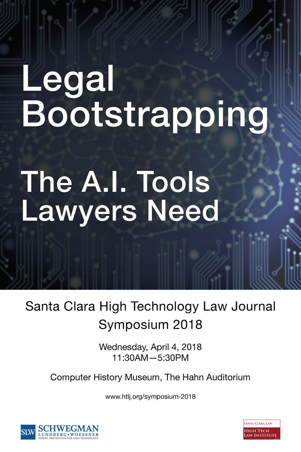 That's a Wrap! - In case you missed it, the Santa Clara High Technology Law Journal held its 2018 Symposium, Legal Bootstrapping — The A.I. Tools Lawyers Need, this Wednesday, April 4th, 2018. For highlights, click here.