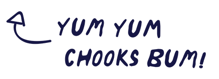 yum-yum-chooks-bum-2.png