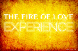 fire of love experience