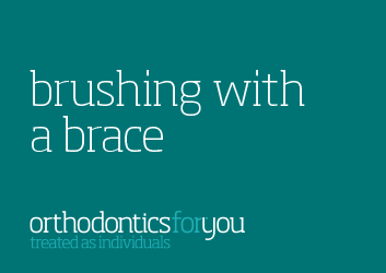 Orthodontics-For-You-Brushing-with-a-Brace-Guide-1.png