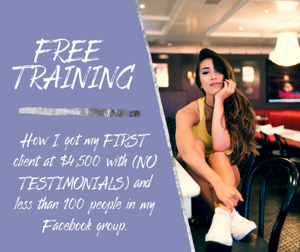 How I got my FIRST client at $4,500 with (NO TESTIMONIALS) and less than 100 people in my Facebook group..png