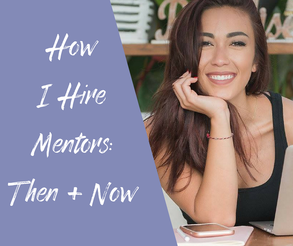 How I Hire Mentors_ Then + Now-2.png