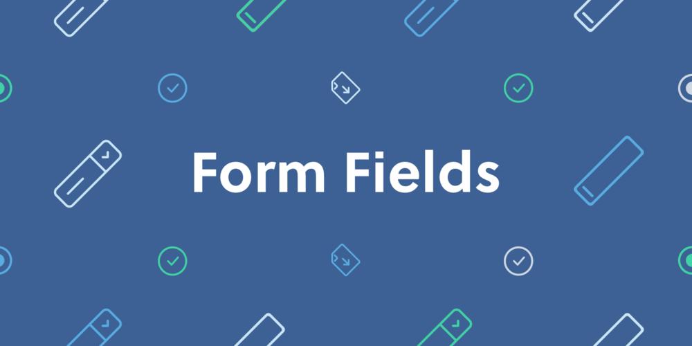 Form Fields Banner Text Final .png