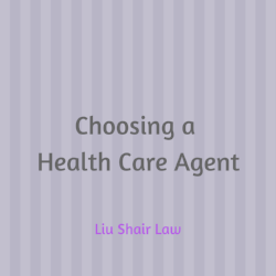 Choosing a Health Care Agent