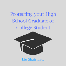 Protecting your High School Graduate or College Student.png