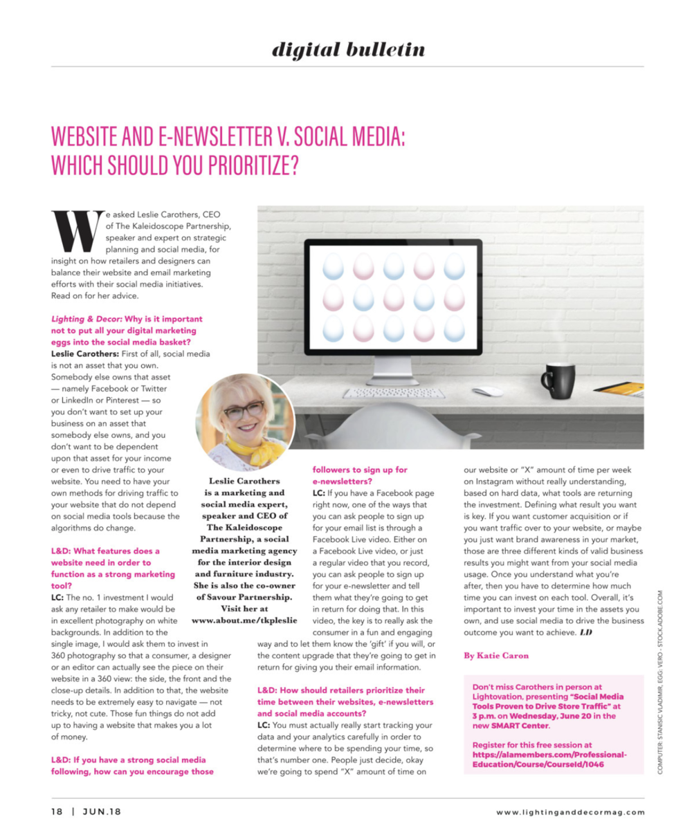 Leslie Carothers' interview in Lighting And Decor Magazine re: prioritizing between website, social media and newsletter.