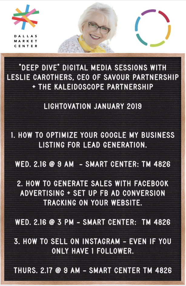Leslie Carothers, CEO of The Kaleidoscope Partnership and Savour Partnership will be the keynote presenter at Lightovation a Dallas Market Center in January of 2019
