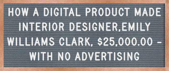 HOW TO MAKE MONEY WITH DIGITAL PRODUCTS FOR INTERIOR DESIGNERS .png
