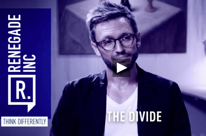 The divide   Renegade Inc., with Ross Ashcroft