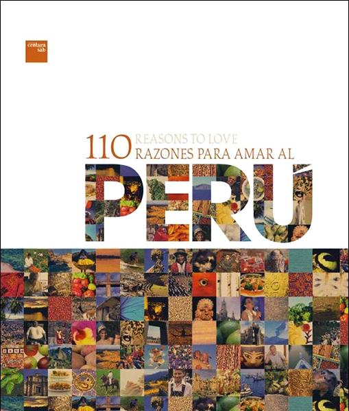 110 RAZONES PARA AMAR AL PERÚ.Colaboración fotográfica.