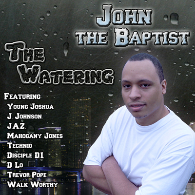 John the Baptist - The Watering