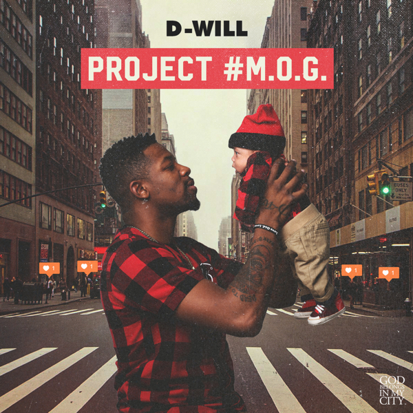 Project M.O.G. By D-Will