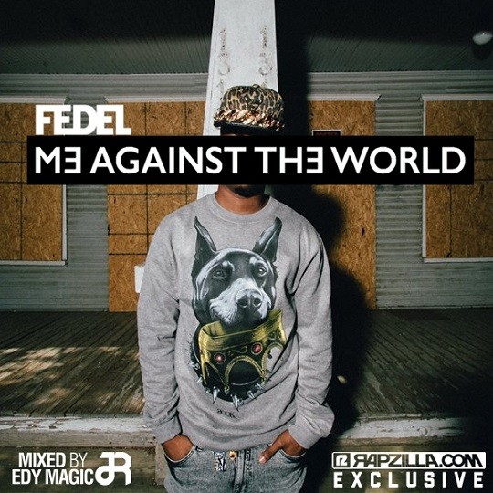 Copy of Me Against The World by FEDEL