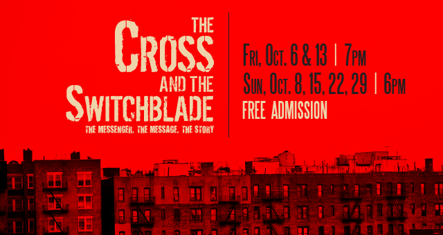 The Cross and The Switchblade, a Play By Times Square Church