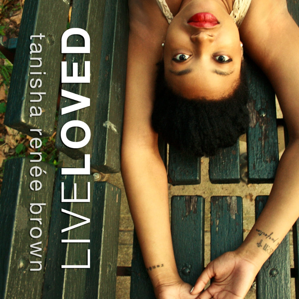 Live Loved By Tan Brown