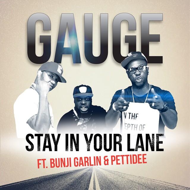 Stay In Your Lane By Gauge Feat Bunji Garlin & Pettidee