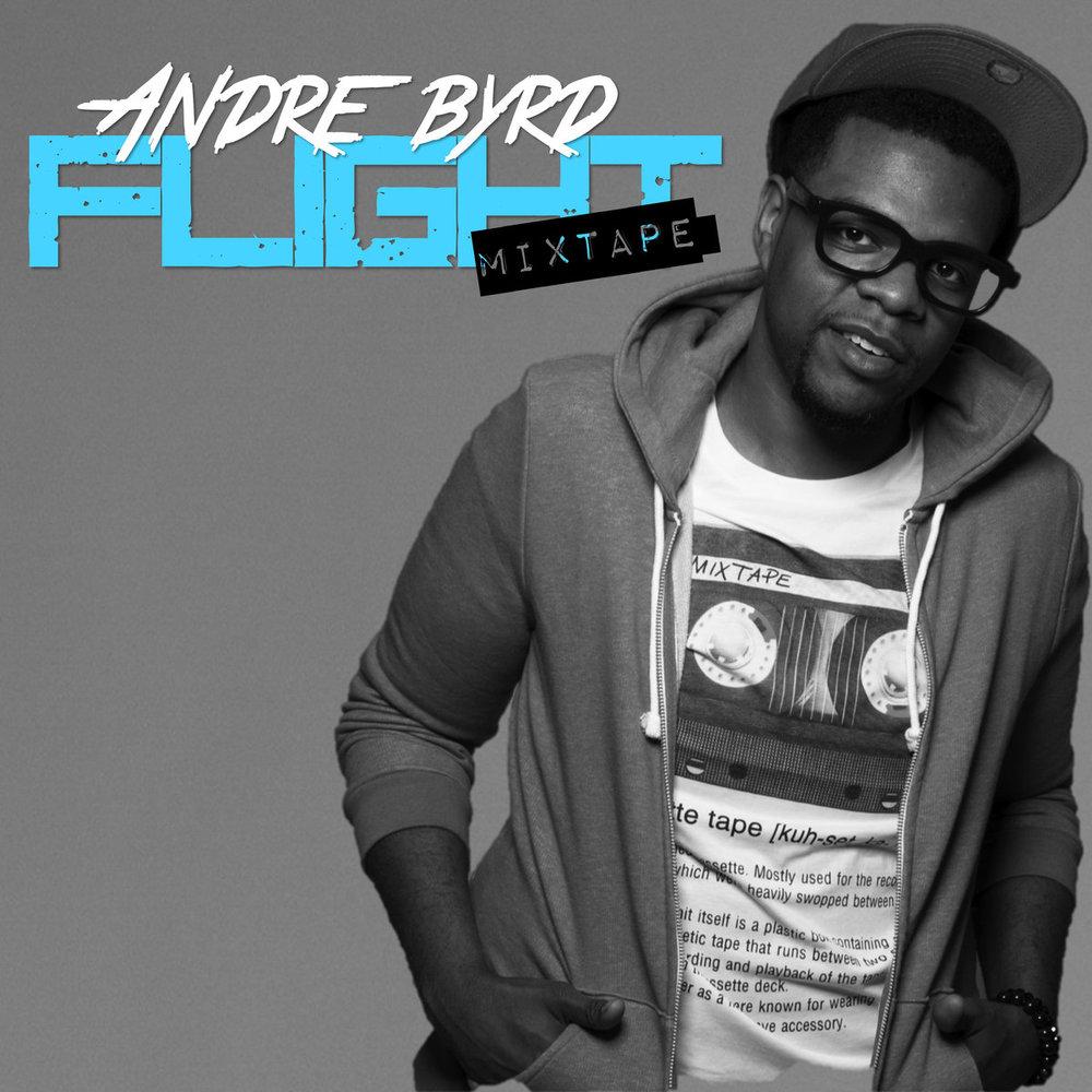 Flight Mixtape by Andre Byrd