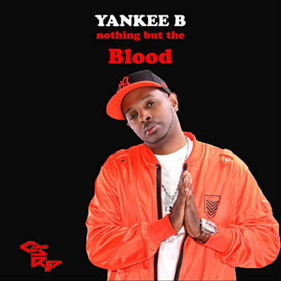 The Blood By Yankee B