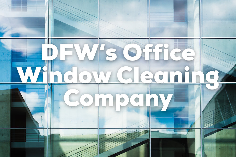 DFW-office-window-cleaning.jpeg