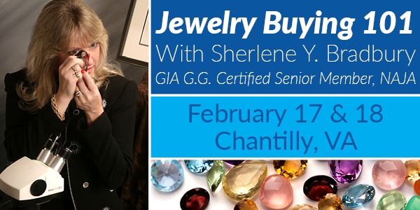 Jewelry Buying Seminars On Saturday & Sunday - With Sherlene Y. BradburyHow To Be A Savvy Buyer And Protect Your Treasures!Booths 107 & 206*Classes Are Free, Registration Is Required.