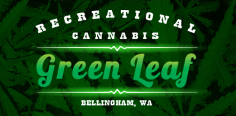 - GREEN LEAFBellingham, WA Green Leaf WebsiteAddress: 4220 Meridian St. Suite 102Bellingham, WA 98226 Phone: (360) 526-2198