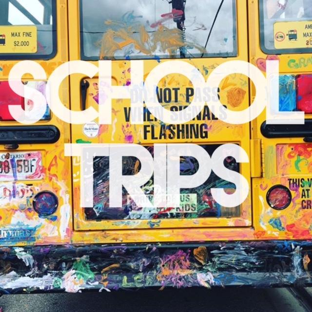 SCHOOL TRIPS