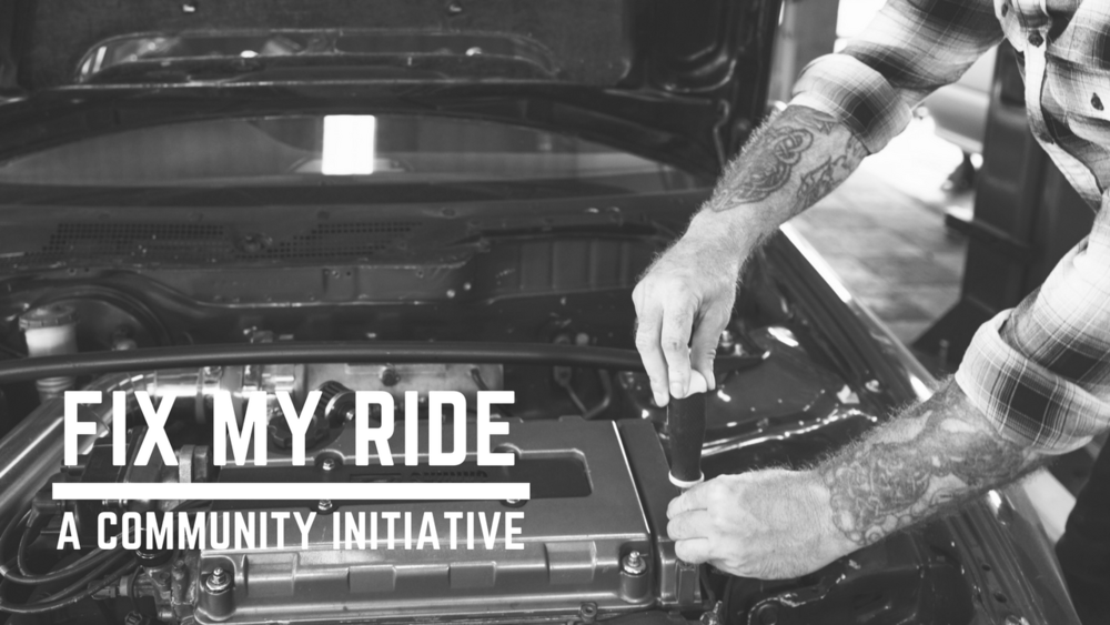 Fix My Ride, set for March 31st, 2019! - ...is an event designed to assist single parents, the unemployed and under-employed as well as those who are not currently able to afford minor vehicle repairs and maintenance.