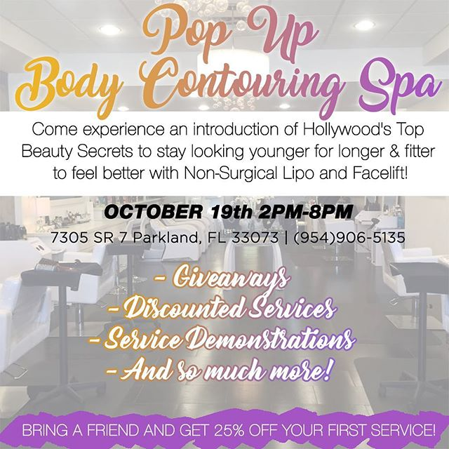 Body Contouring Spa Event! Call 954-906-5135 for more info! #rsvp #bodygoals #bodycontouring #bodytransformation #popupshop #newyou #freeconsultation #parkland #southflorida #lipofreeze #rf #hifu #giveaways #comecheckusout #hairbygabrielaandco