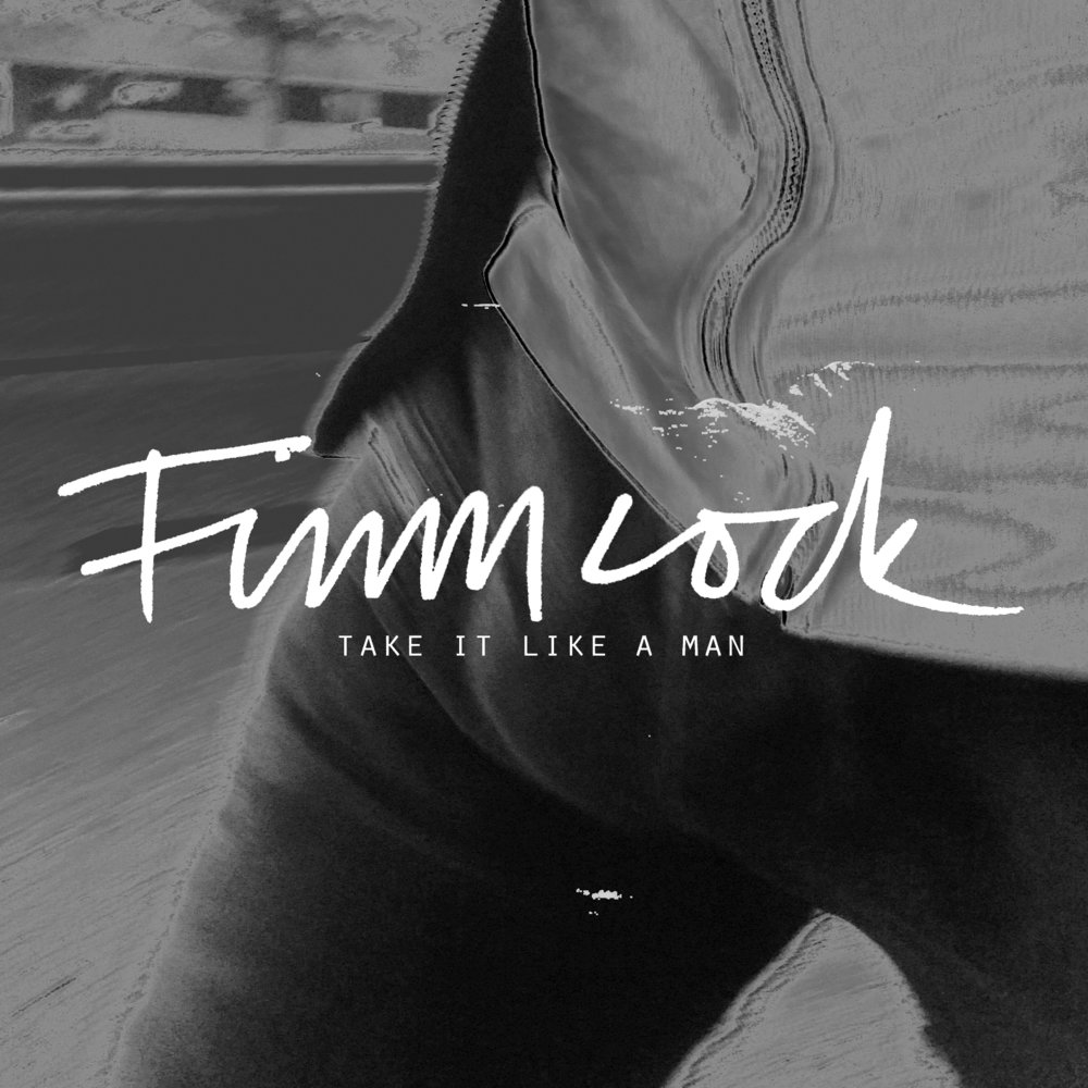 Take It Like A Man (single), 2018.