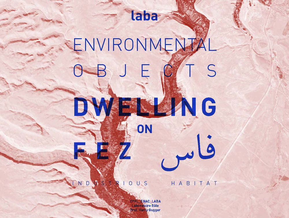 LABA - FEB. 11, 2019   O+C is invited by the EPFL to give a lecture as part of its laba studio intervention on the City of Fez — the office spoke of its refurbishment of four caravanserais in the city