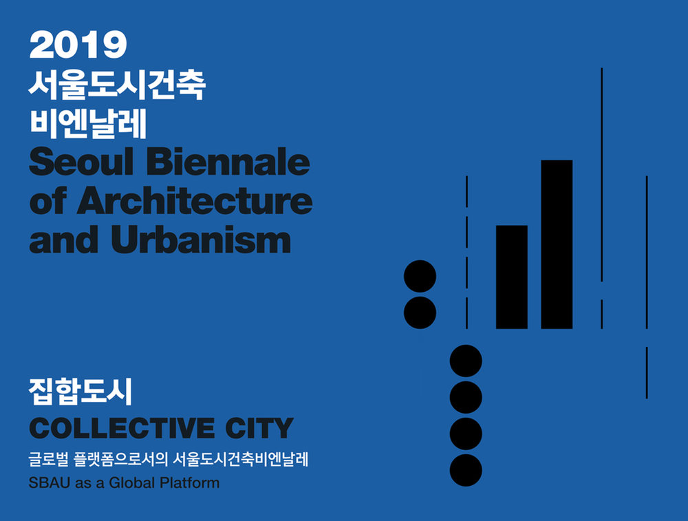EXPO - MAR. 2019   O+C is to be a featured exhibitor at the 2019 Seoul Biennale of Architecture and Urbanism to run from Sept.-Nov. in the Donuimun Village