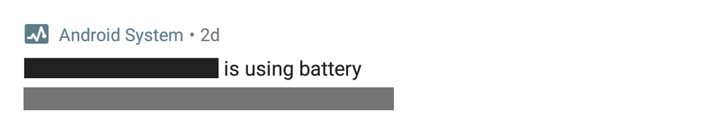 "Figure 2: ""using battery"" system notification for pixel 2 (Xl) on android 8.0 and up and all devices on Android 8.1"