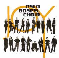 Oslo Gospel Choir Joy (2003): sanger