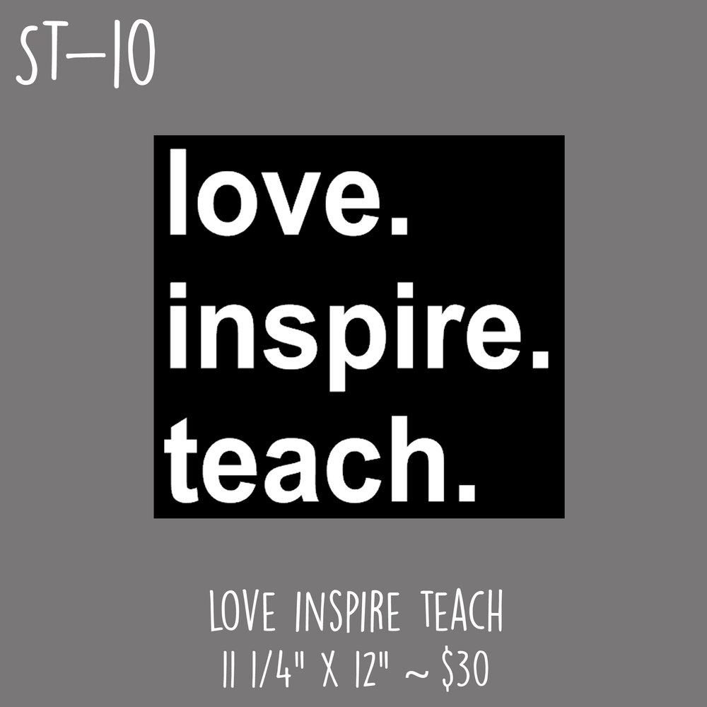 ST10 - Love Inspire Teach.jpg