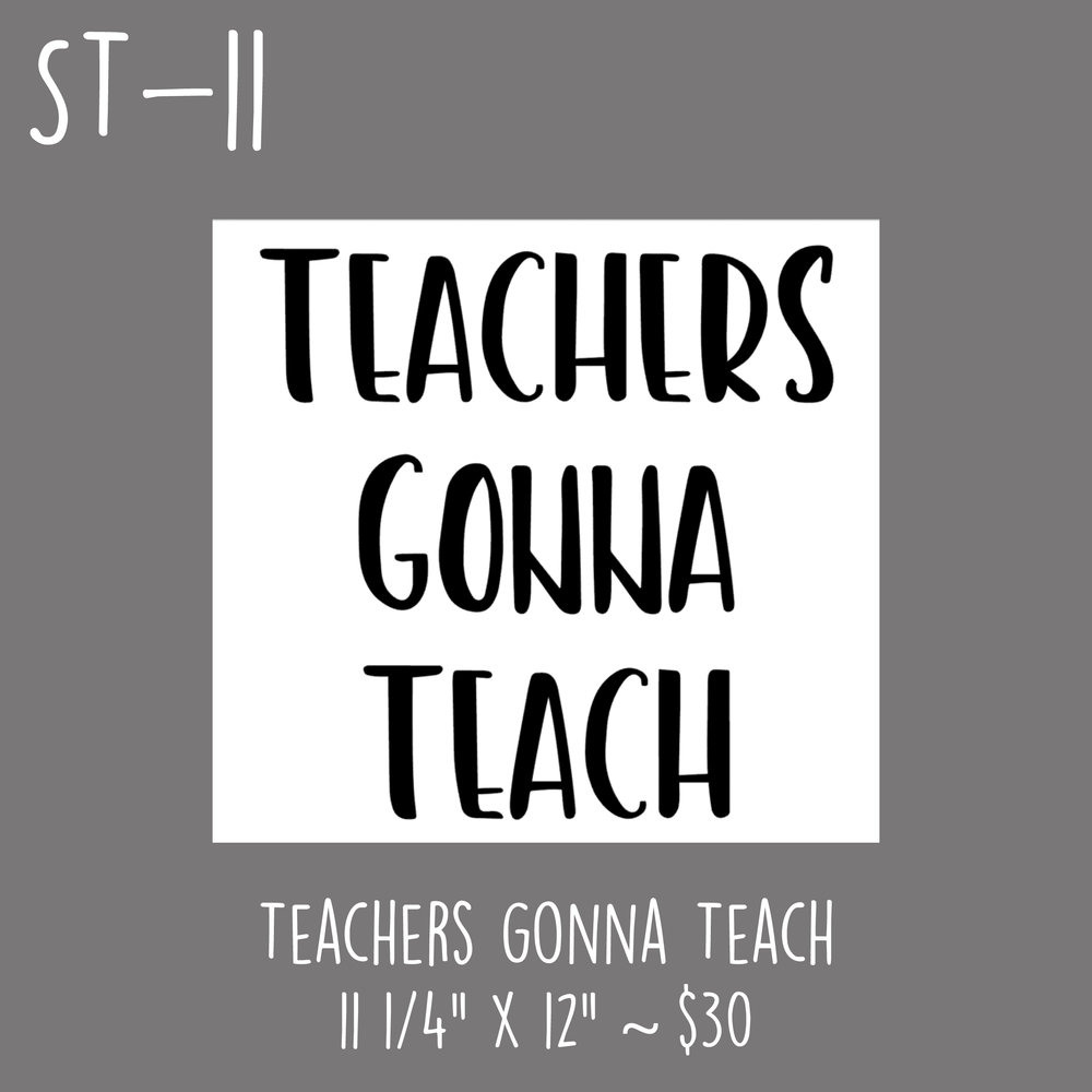 ST11 - Teachers Gonna Teach.jpg