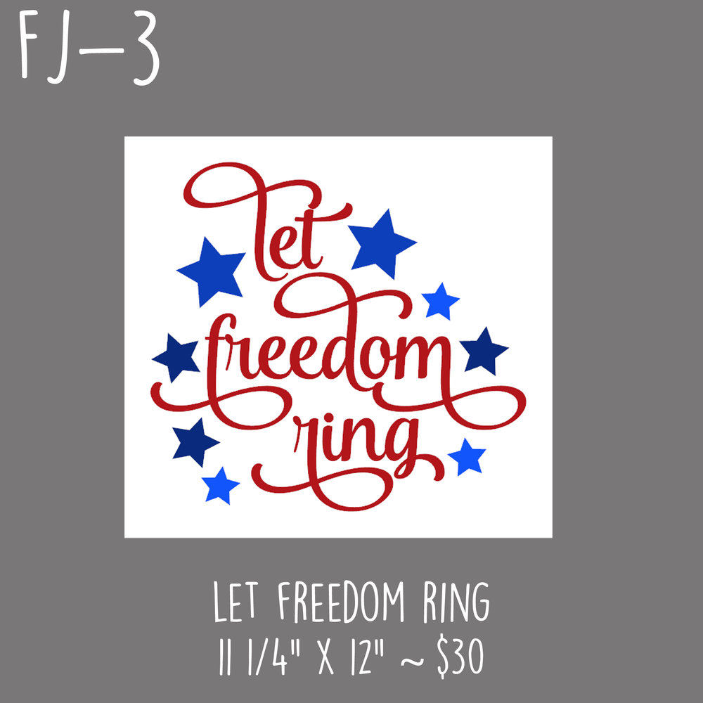 FJ3 - Let Freedom Ring.jpg