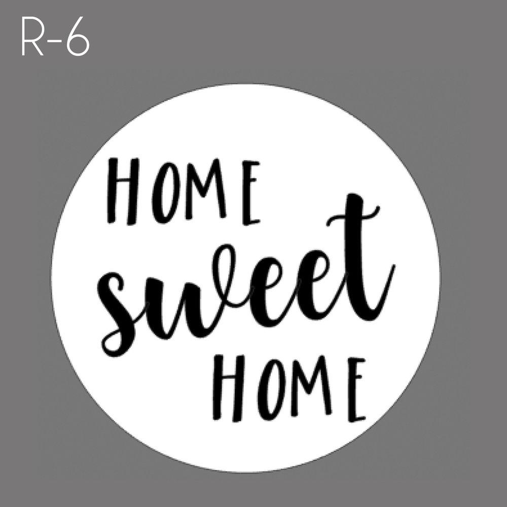 R6 - Home Sweet Home.jpg
