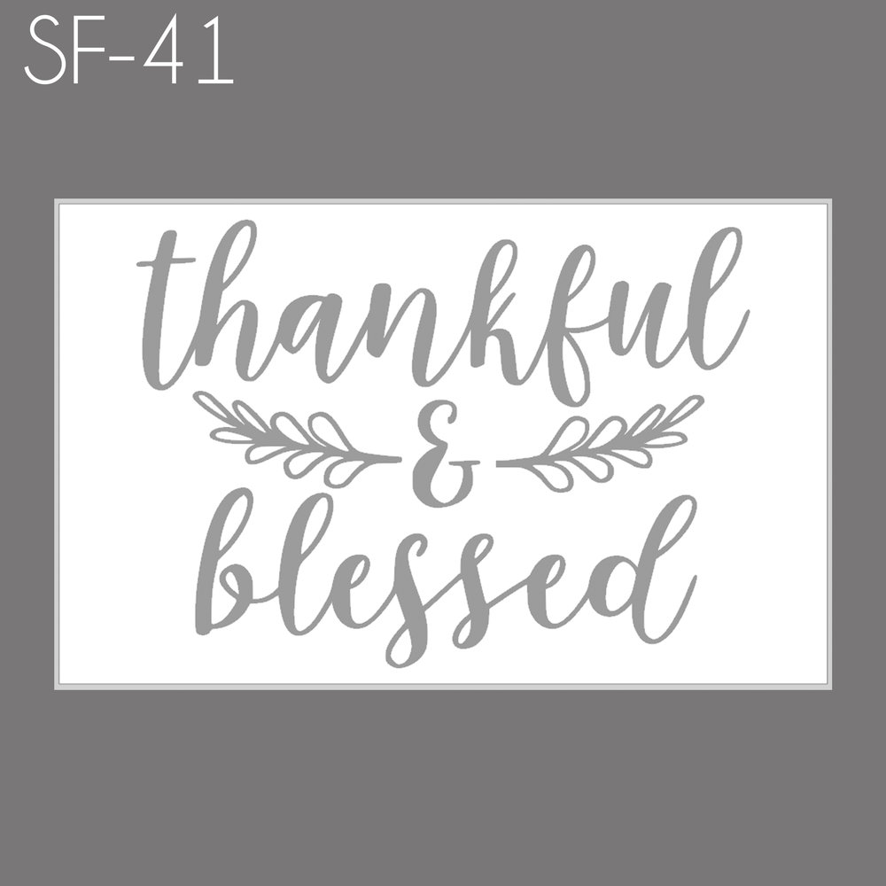 SF41 - Thankful & Blessed.jpg