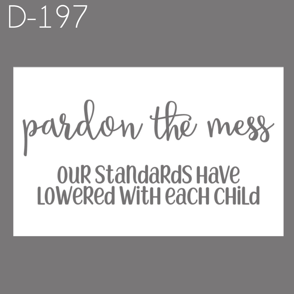 D197 - Pardon the Mess.jpg