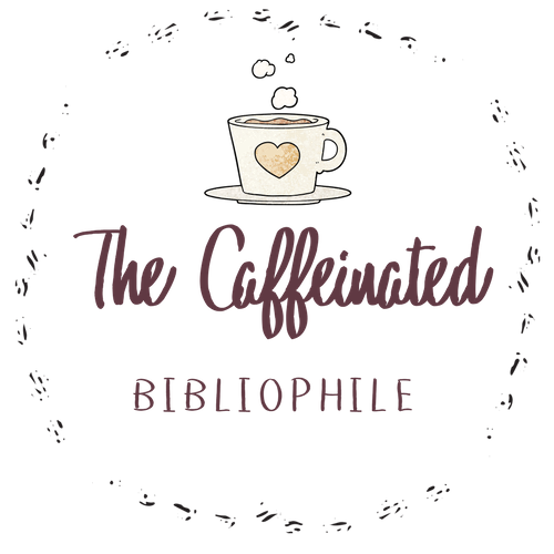 The Caffeinated Bibliophile