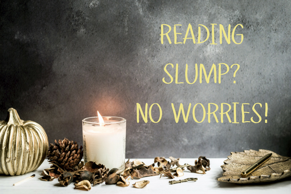 Reading Slump Tips