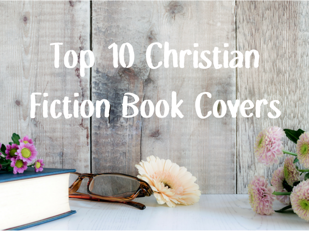 top 10 christian fiction book covers